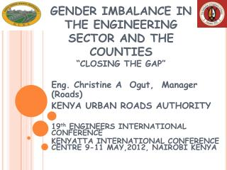 """GENDER IMBALANCE IN THE ENGINEERING SECTOR AND THE COUNTIES """"CLOSING THE GAP"""""""