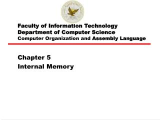 Faculty of Information Technology Department of Computer Science Computer Organization and  Assembly Language