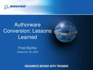 READINESS BEGINS WITH TRAINING