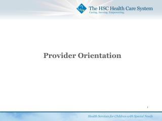 Provider Orientation