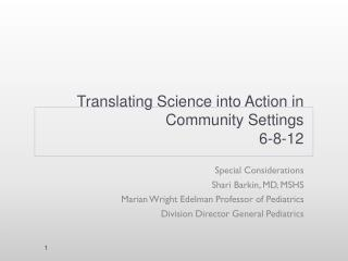Translating Science into Action in Community Settings 6-8-12