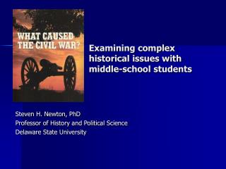 Examining complex historical issues with middle-school students