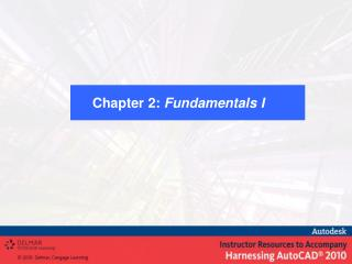 Chapter 2:  Fundamentals I