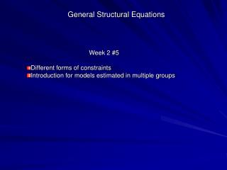 General Structural Equations