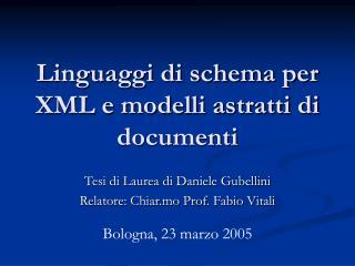 Linguaggi di schema per XML e modelli astratti di documenti