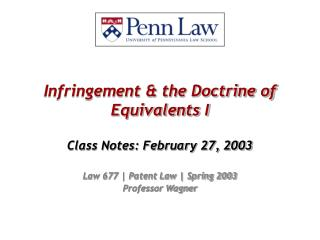 Infringement & the Doctrine of Equivalents I