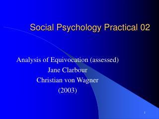 Social Psychology Practical 02