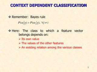 CONTEXT DEPENDENT CLASSIFICATION