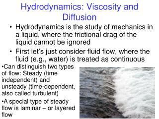 Hydrodynamics: Viscosity and Diffusion