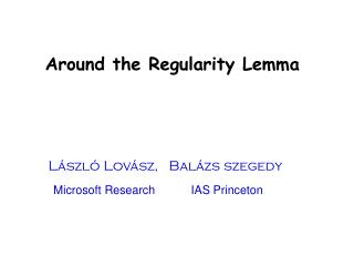 Around the Regularity Lemma