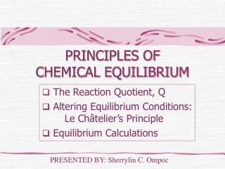 PRINCIPLES OF  CHEMICAL EQUILIBRIUM