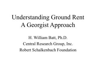 Understanding Ground Rent A Georgist Approach