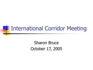 International Corridor Meeting