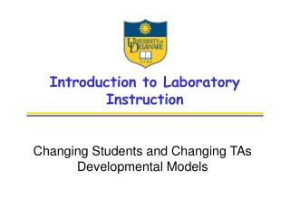 Introduction to Laboratory  Instruction