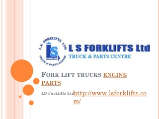 Fork lift trucks engine parts from LS Forklifts Ltd