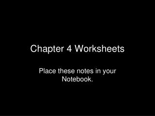 Chapter 4 Worksheets