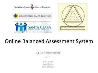 Online Balanced Assessment System