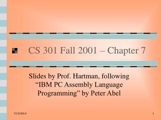 CS 301 Fall 2001 – Chapter 7