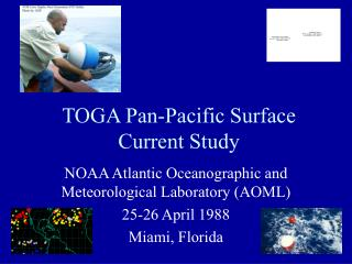 TOGA Pan-Pacific Surface Current Study