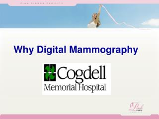 Why Digital Mammography