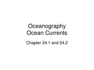 Oceanography Ocean Currents