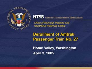 Derailment of Amtrak Passenger Train No. 27