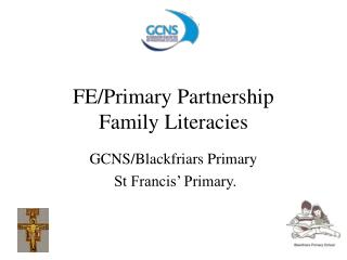 FE/Primary Partnership Family Literacies