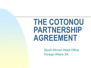 THE COTONOU PARTNERSHIP AGREEMENT