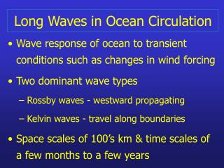Long Waves in Ocean Circulation