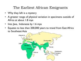 The Earliest African Emigrants