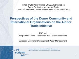 Perspectives of the Donor Community and International Organisations on the Aid for Trade Initiative