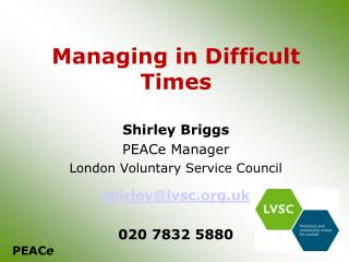 Managing in Difficult Times
