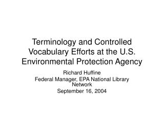 Terminology and Controlled Vocabulary Efforts at the U.S. Environmental Protection Agency