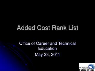 Added Cost Rank List