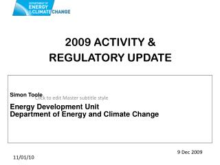 2009 ACTIVITY & REGULATORY UPDATE