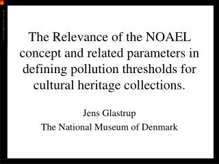 The Relevance of the NOAEL concept and related parameters in defining pollution thresholds for cultural heritage collec