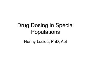 Drug Dosing in Special Populations