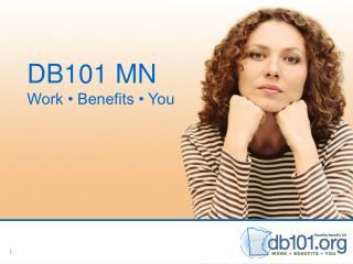 DB101 MN Work • Benefits • You