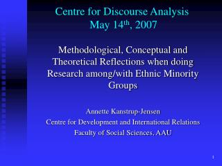 Centre for Discourse Analysis  May 14 th , 2007