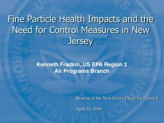 Fine Particle Health Impacts and the Need for Control Measures in New Jersey