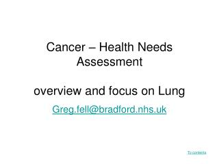 Cancer – Health Needs Assessment overview and focus on Lung