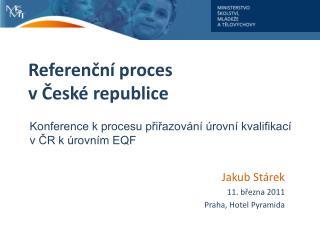 Referenční proces vČeské republice
