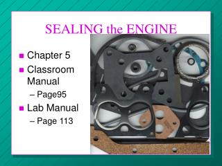 SEALING the ENGINE
