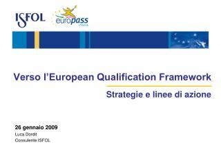 Verso l'European Qualification Framework Strategie e linee di azione