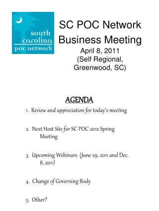 SC POC Network Business Meeting April 8, 2011 (Self Regional,  Greenwood, SC)