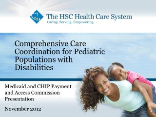 Comprehensive Care Coordination for Pediatric Populations with  Disabilities
