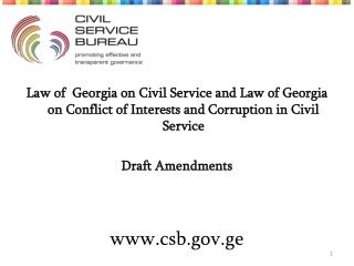 Law of  Georgia on Civil Service and Law of Georgia on Conflict of Interests and Corruption in Civil Service Draft Amen