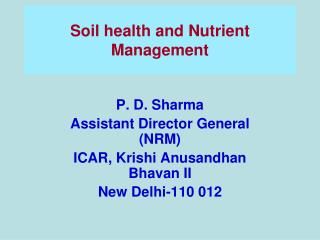 Soil health and Nutrient Management