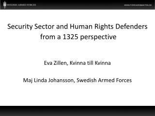 Security  Sector  and  Human Rights Defenders  from  a 1325 perspective