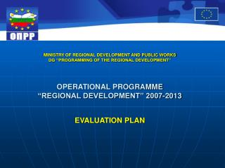 Necessity and importance of the OPRD Evaluation plan